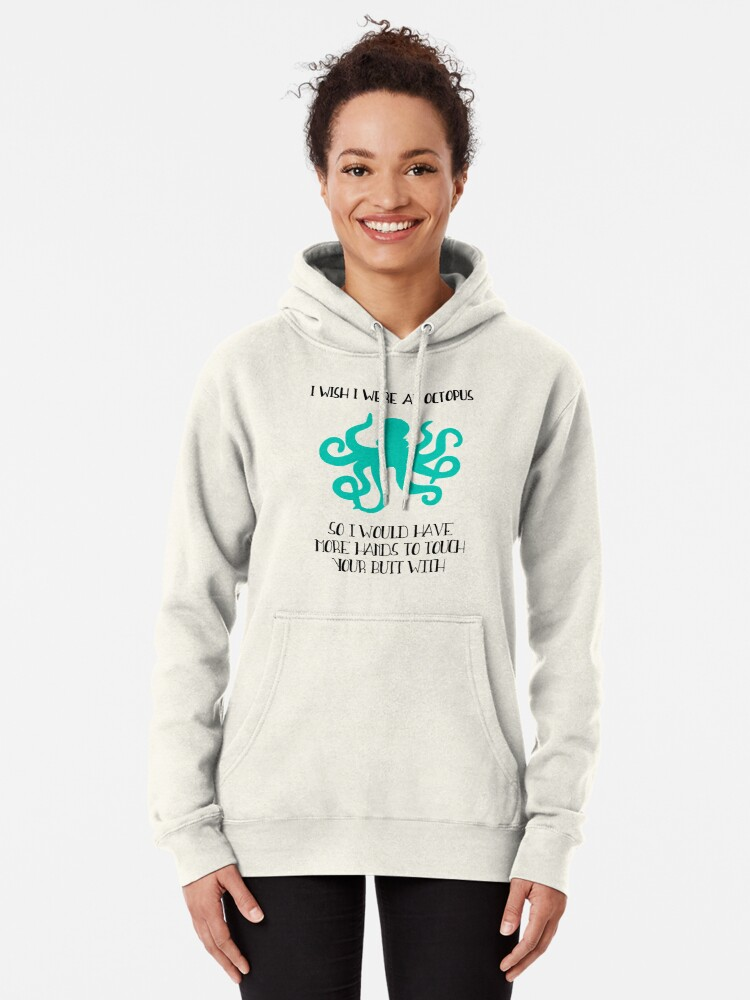 Alternate view of I wish I were an octopus Pullover Hoodie