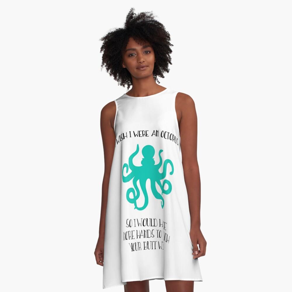 I wish I were an octopus A-Line Dress