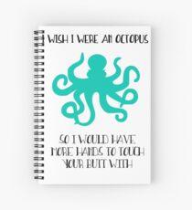 I wish I were an octopus Spiral Notebook