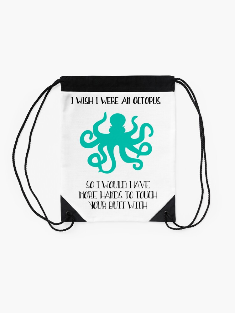 Alternate view of I wish I were an octopus Drawstring Bag