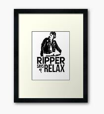 Ripper Says Relax Framed Print