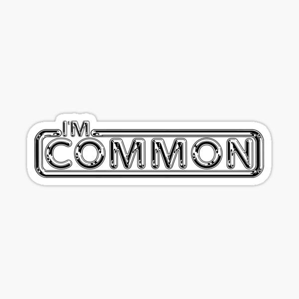 """Pulp """"I'm Common""""  Sticker"""
