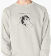 """I Remember Everything"" Line Art Pullover"