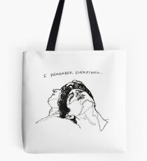"""""""I Remember Everything"""" Line Art Tote Bag"""