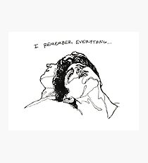 """""""I Remember Everything"""" Line Art Photographic Print"""