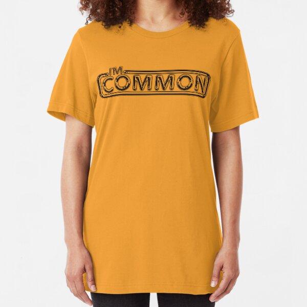 "Pulp ""I'm Common""  Slim Fit T-Shirt"