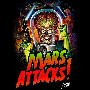 Mars Attacks DM-1 by DominMartin