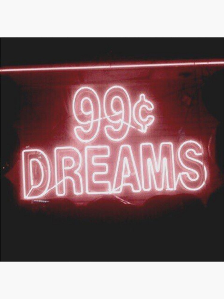 99¢ DREAMS by ericleeart