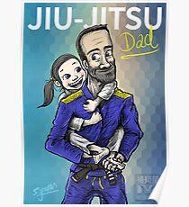 Jiu-Jitsu Dad Poster