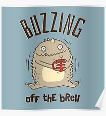 Buzzing off the Brew - Cute Coffee Monster Poster