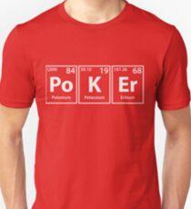 Poker (Po-K-Er) Periodic Elements Spelling Unisex T-Shirt