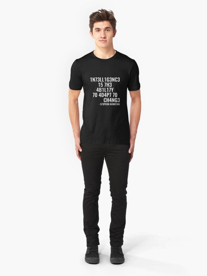 Alternate view of Intelligence is the ability to adapt to change! Slim Fit T-Shirt