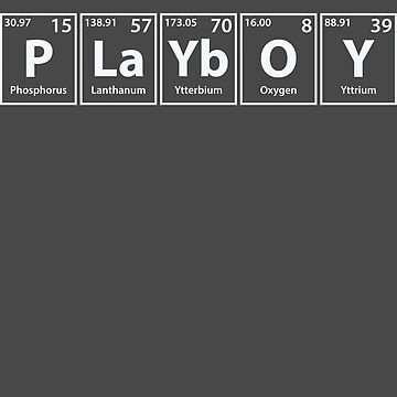 Playboy (P-La-Yb-O-Y) Periodic Elements Spelling by cerebrands