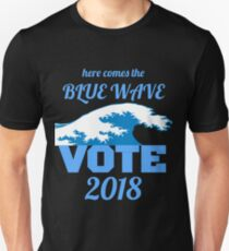 Here Comes the Blue Wave - Vote! Unisex T-Shirt