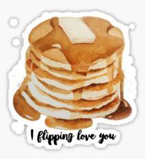 i flipping love you Sticker