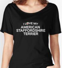 Camiseta ancha para mujer Amo mi American Staffordshire Terrier