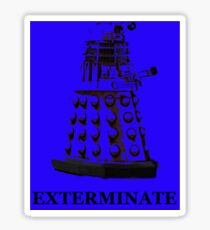 Exterminate Sticker