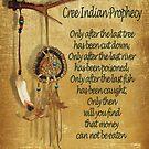 """Indianischer Indianer """"Cree Prophecy"""" von Irisangel"""