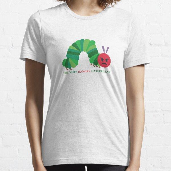 HANGRY CATERPILLAR Essential T-Shirt