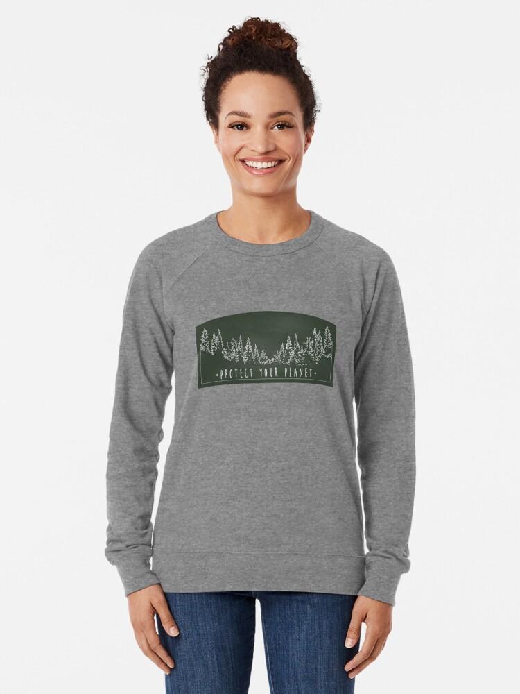 Alternate view of Protect Your Planet sticker Lightweight Sweatshirt