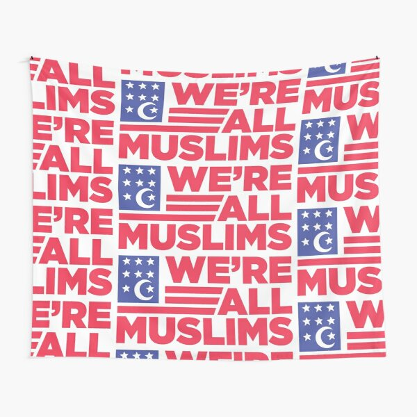 We're All Muslim Flag Tapestry