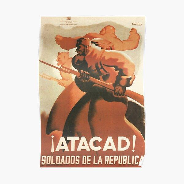 ¡Soldados de la República, ataque! / ¡Atacad! : Soldados de la República - España, 1936 Póster