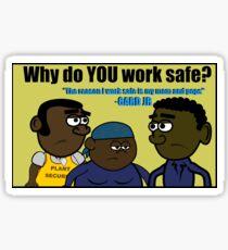 Why Gard Jr Works Safe Sticker