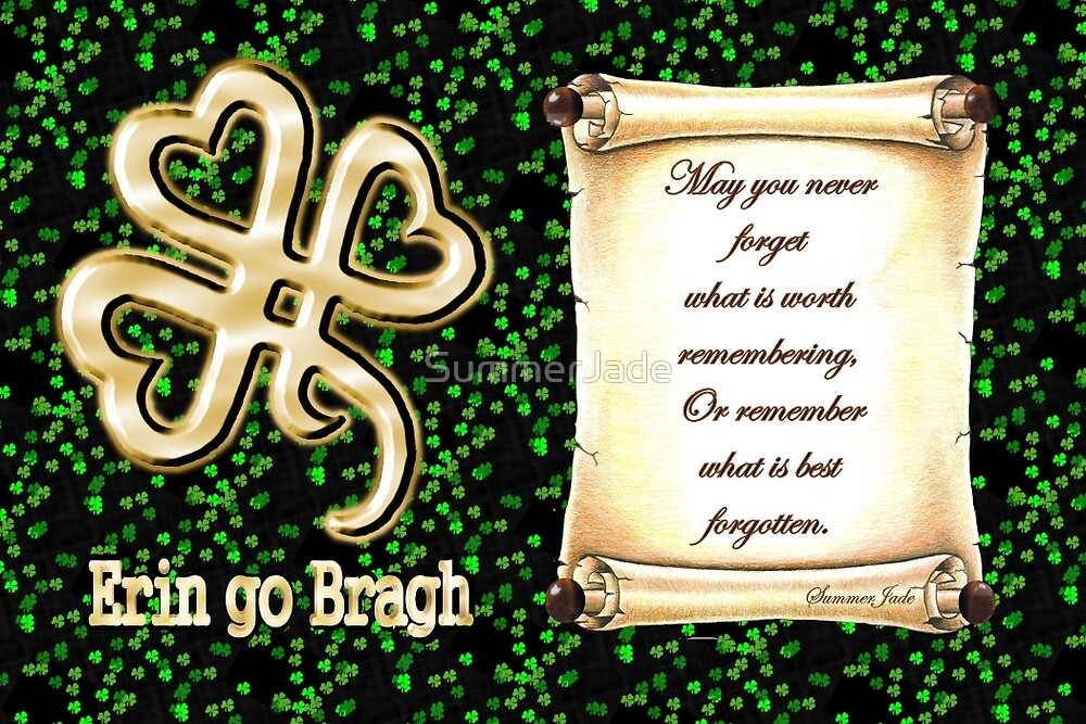 Erin go Bragh ~ Ireland Forever  by SummerJade