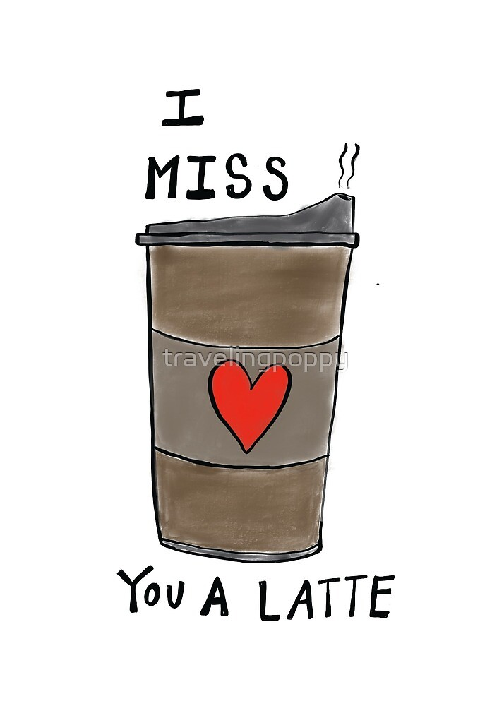 I Miss You Card I Miss You A Latte Cute Missing You Card By