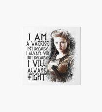 Vikings - Lagertha - I Am a Warrior... Art Board
