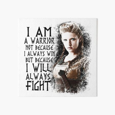 Vikings - Lagertha - I Am a Warrior... Art Board Print