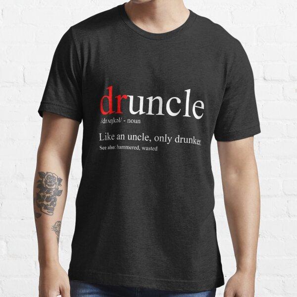 Camiseta para hombre Druncle - Camiseta divertida y divertida para tío Camiseta esencial
