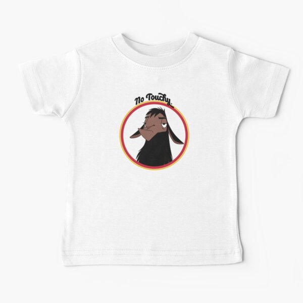 Kuzco NO TOUCHY sad llama emperor's new groove emperor david spade back off no touch funny gift Baby T-Shirt