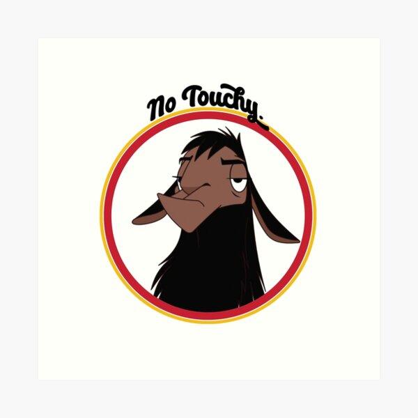 Kuzco NO TOUCHY triste empereur de lama triste nouveau groove empereur David Spade Back Off No Touch Funny Gift Impression artistique