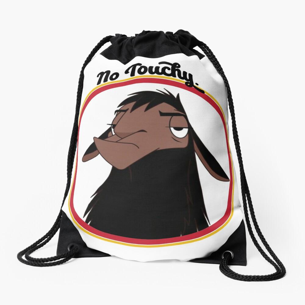 Kuzco NO TOUCHY sad llama emperor's new groove emperor david spade back off no touch funny gift Drawstring Bag