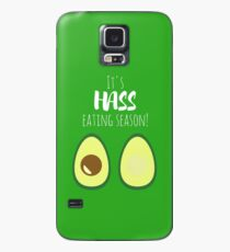 It's Hass Eating Season! Case/Skin for Samsung Galaxy