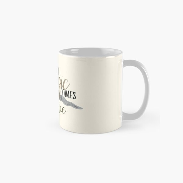 Once Upon A Time - All Magic Comes With A Price Quote Classic Mug