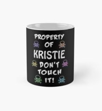 Property of Kristie Mug