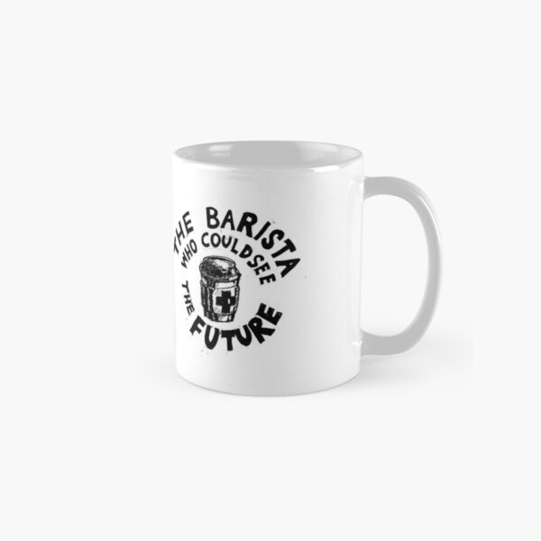 The Barista Who Could See the Future Classic Mug