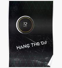 Black Mirror - Hang The DJ Poster
