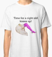 Time for a right old knees up! Pinky Purple Classic T-Shirt