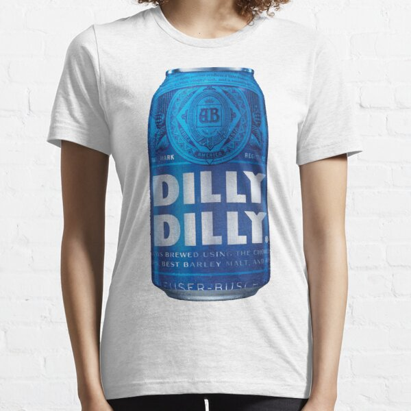 Dilly Dilly Essential T-Shirt