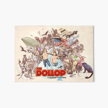 The Dollop 2018  Art Board Print