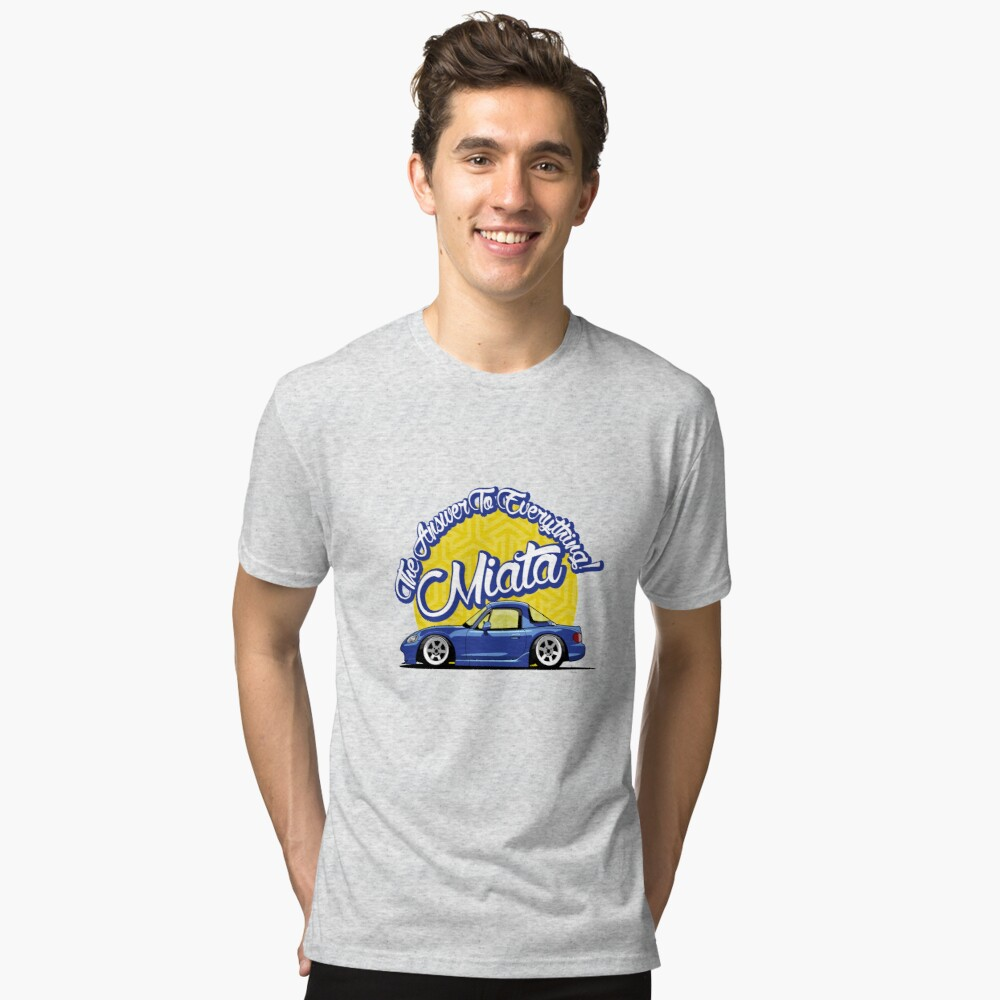 Miata - The Answer To Everything Tri-blend T-Shirt