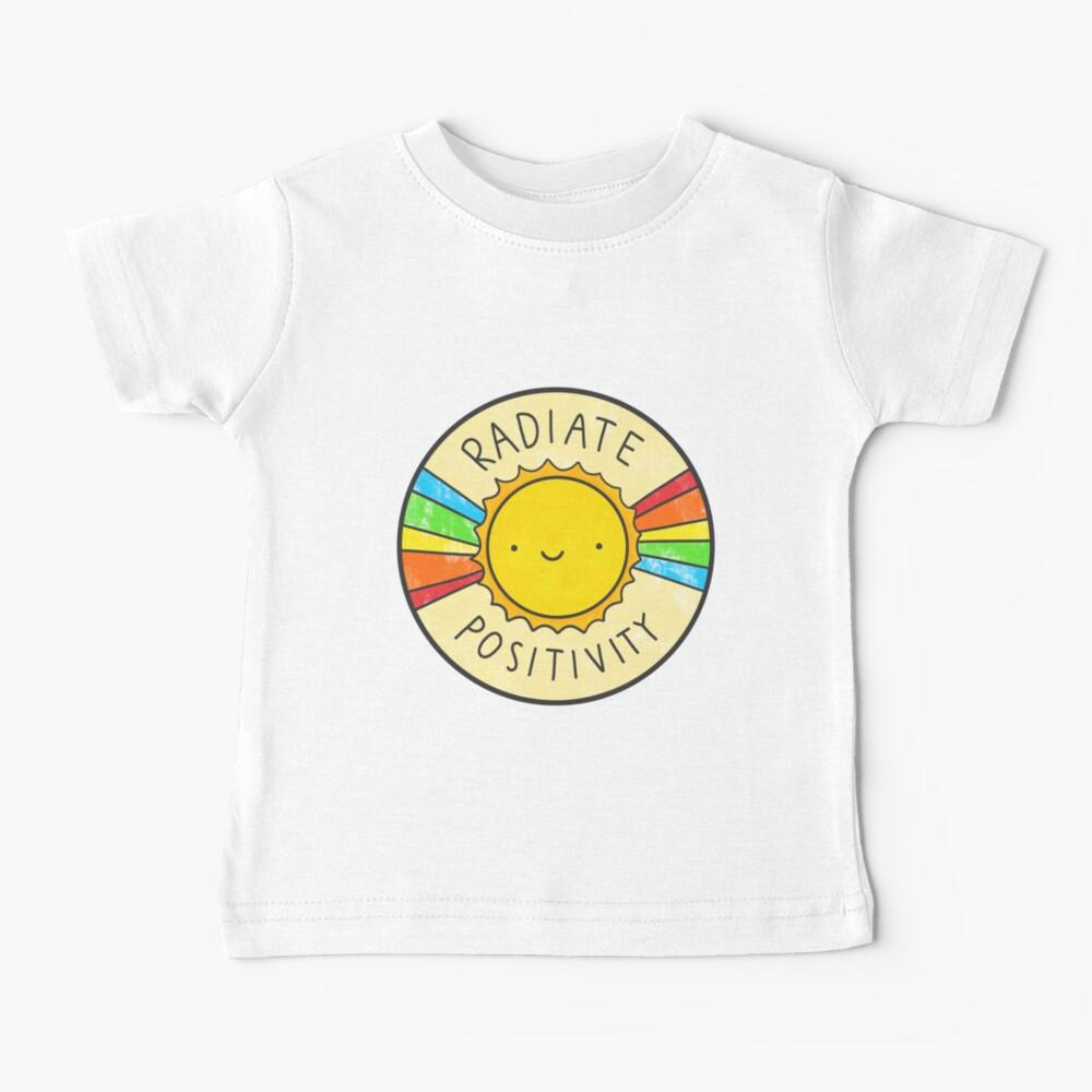 Radiate Positivity Baby T-Shirt