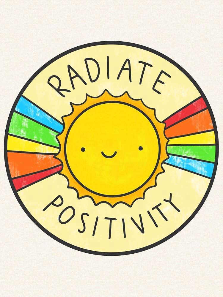 Radiate Positivity by hellobubblegum
