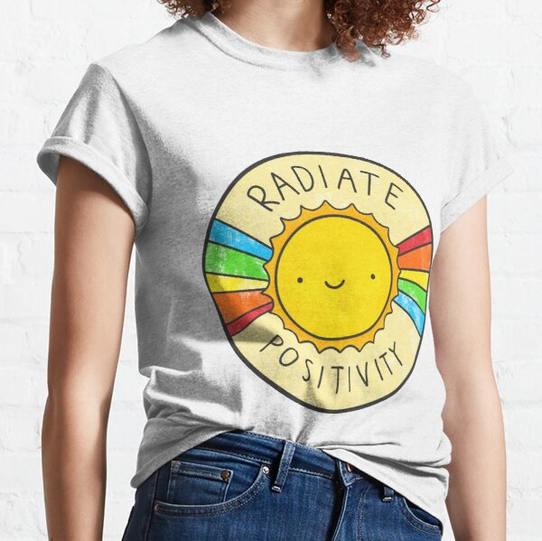 Radiate Positivity Classic T-Shirt