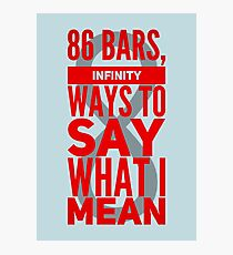 86 Bars —  George Watsky, x Infinity  Photographic Print