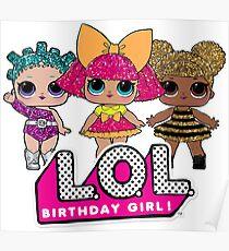 LOL Surprise Dolls Birthday Girl Poster