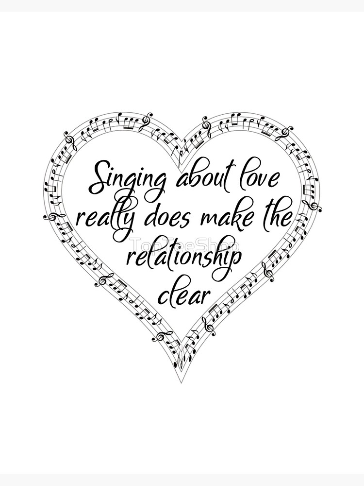 Musical T Shirt Love Heart Music Notes Famous Quotes Art Board Print By Topteeshop Redbubble